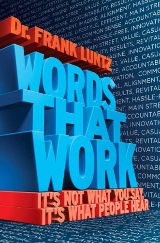 9781401303082: Words That Work: It's Not What You Say, It's What People Hear
