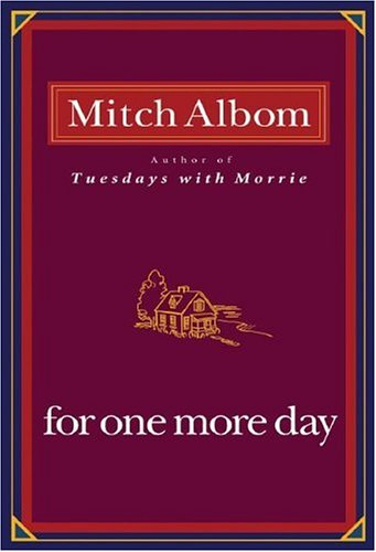 For One More Day: Mitch Albom