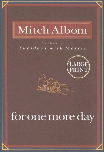 For One More Day Large Print Edition: Albom, Mitch