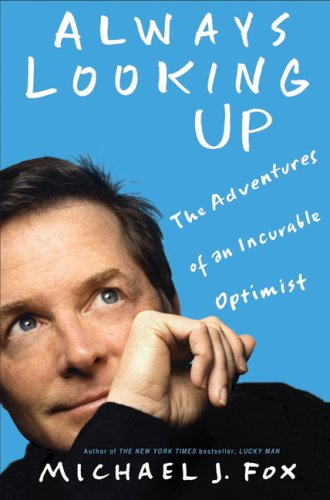 9781401303389: Always Looking Up: The Adventures of an Incurable Optimist
