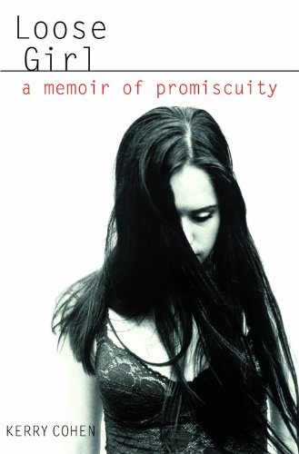 9781401303495: Loose Girl: A Memoir of Promiscuity
