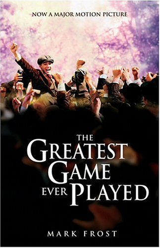 9781401308124: Greatest Game Ever Played, The Movie Tie-In Edition