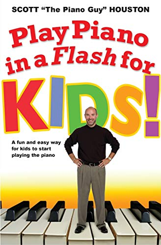 9781401308346: Play Piano in a Flash for Kids!: A Fun and Easy Way for Kids to Start Playing the Piano
