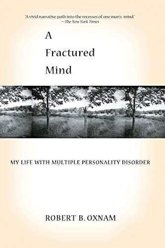 9781401308681: A Fractured Mind: My Life with Multiple Personality Disorder