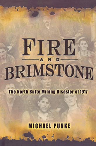 9781401308896: Fire and Brimstone: The North Butte Mining Disaster of 1917