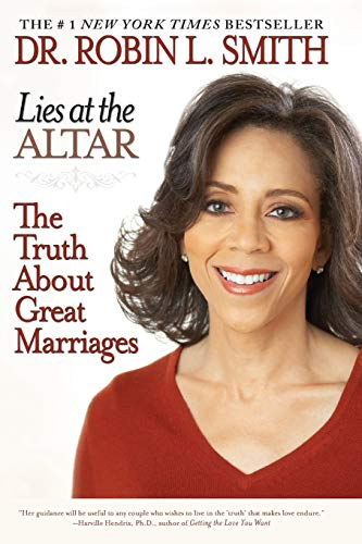 Lies at the Altar: The Truth About: Robin L. Smith