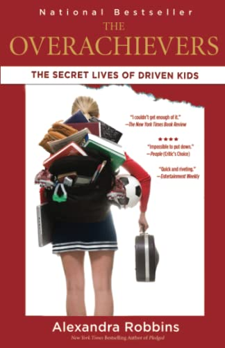 9781401309022: The Overachievers: The Secret Lives of Driven Kids