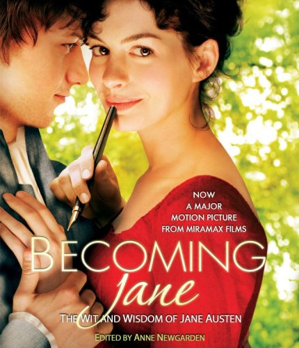 9781401309046: Becoming Jane: The Wit and Wisdom of Jane Austen