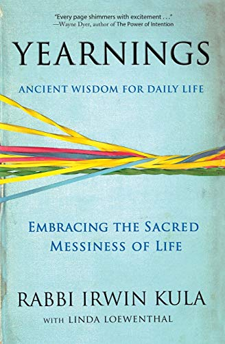 9781401309138: Yearnings: Embracing the Sacred Messiness of Life