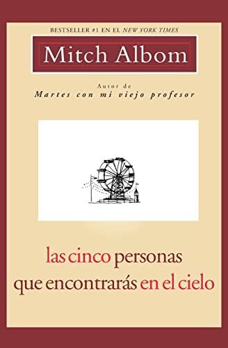 9781401309237: Las Cinco Personas Que Encontrarás en El Cielo (Spanish Edition)