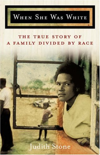 9781401309374: When She Was White: The True Story of a Family Divided By Race