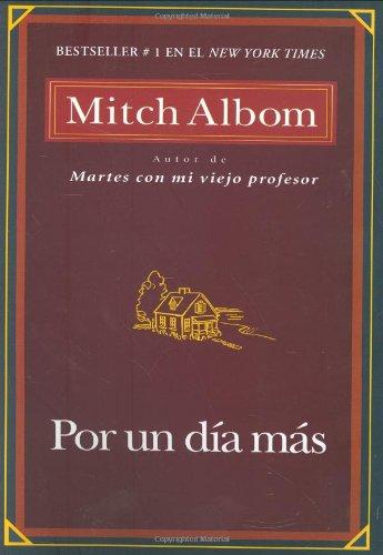 9781401309503: Por Un Dia Mas (Spanish Edition)
