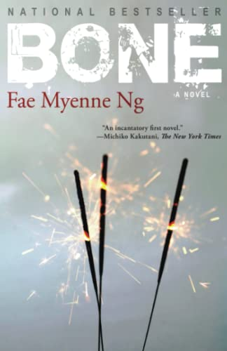 Bone: Ng, Fae Myenne