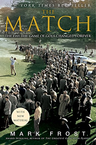 9781401309619: The Match: The Day the Game of Golf Changed Forever