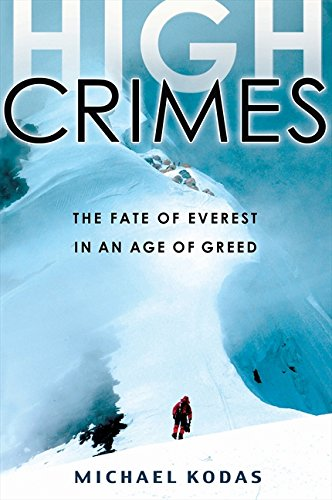 9781401309848: High Crimes: The Fate of Everest in an Age of Greed