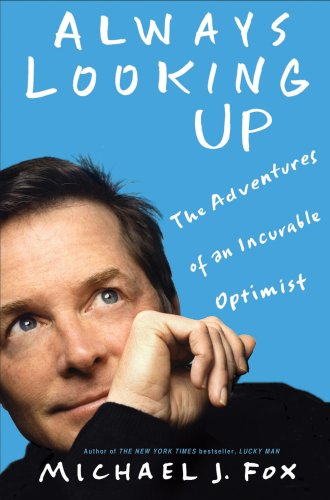 9781401309855: Always Looking Up -- International Edition: The Adventures of an Incurable Optimist
