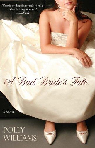 9781401309862: A Bad Bride's Tale