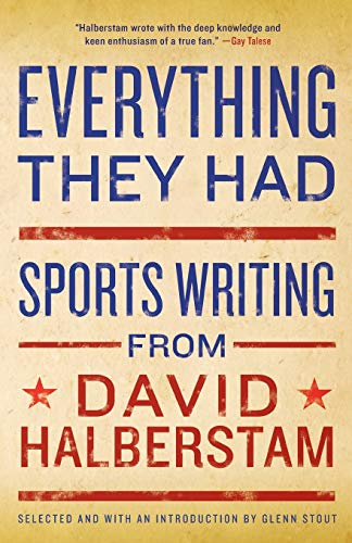 9781401309909: Everything They Had: Sports Writing from David Halberstam