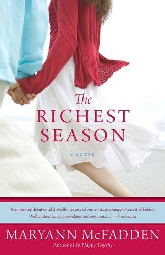 9781401309916: The Richest Season