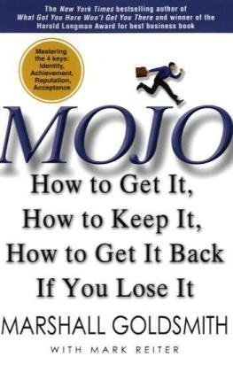 9781401310004: Mojo: How to Get It, How to Keep It, How to Get It Back if You Lose It