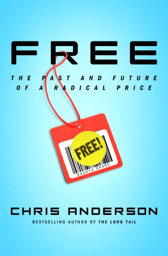 9781401310011: Free International Edition: The Future of a Radical Price