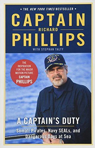 9781401310448: A Captain's Duty: Somali Pirates, Navy SEALs, and Dangerous Days at Sea