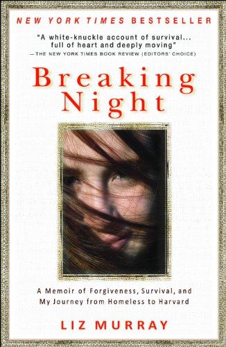 9781401310592: Breaking Night: A Memoir of Forgiveness, Survival, and My Journey from Homeless to Harvard