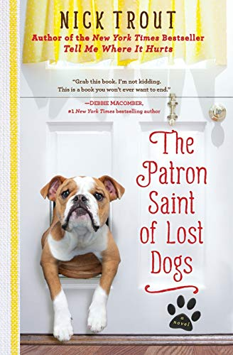 9781401310882: The Patron Saint of Lost Dogs: A Novel