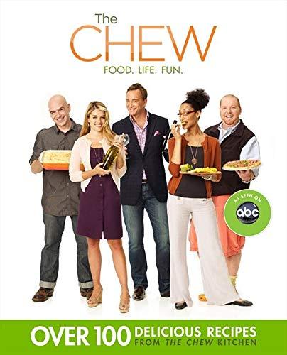 9781401311063: The Chew: Food. Life. Fun.