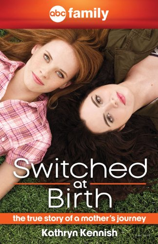 9781401312756: Switched at Birth: The True Story of a Mother's Journey