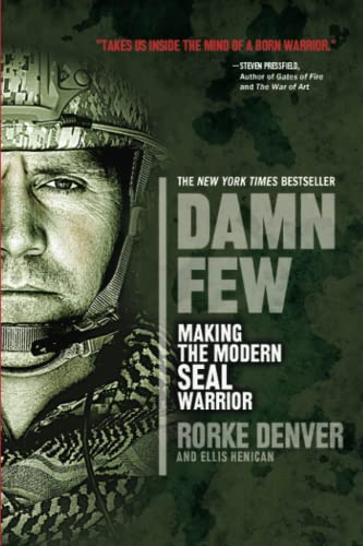 9781401312800: Damn Few: Making the Modern SEAL Warrior