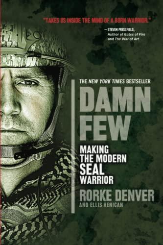 9781401312800: Damn Few: Making the Modern Seal Warrior