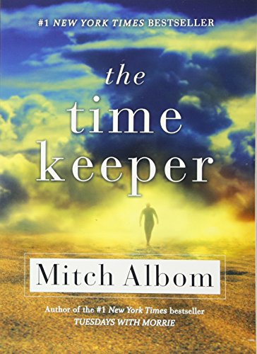 The Time Keeper: Albom, Mitch