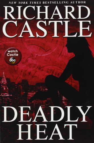 9781401312978: Deadly Heat (Nikki Heat)