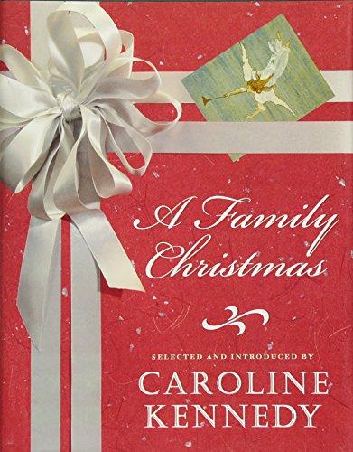 A Family Christmas (1401322271) by Caroline Kennedy