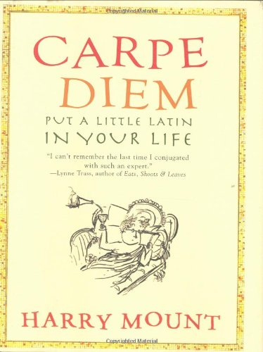 9781401322342: Carpe Diem: Put A Little Latin in Your Life