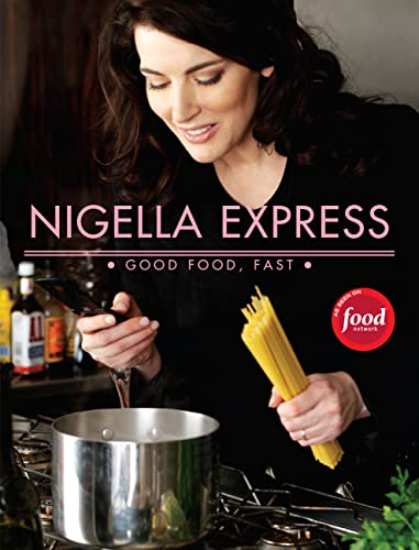 9781401322434: Nigella Express: 130 Recipes for Good Food, Fast