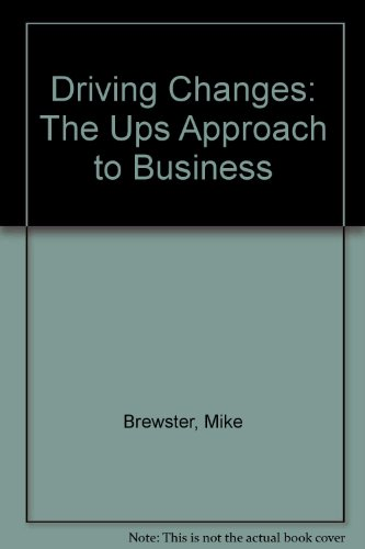 9781401322656: Driving Change UPS Edition: The UPS Approach to Business