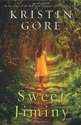 Sweet Jiminy (1401322891) by Kristin Gore