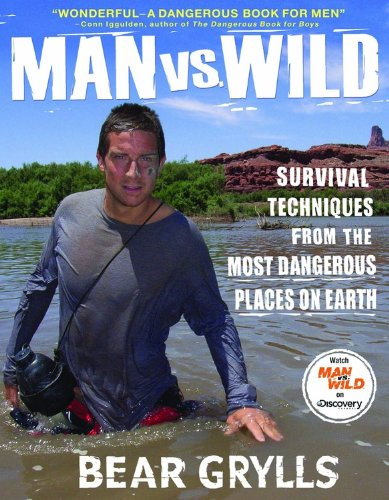 9781401322939: Man vs. Wild: Survival Techniques from the Most Dangerous Places on Earth