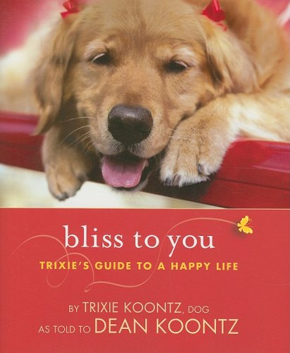 9781401323004: Bliss to You: Trixie's Guide to a Happy Life