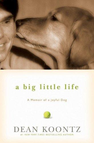 9781401323523: A Big Little Life: A Memoir of a Joyful Dog
