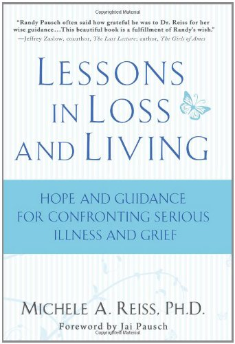 9781401323660: Lessons in Loss and Living: Hope and Guidance for Confronting Serious Illness and Grief
