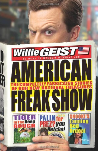 9781401323943: American Freak Show: The Completely Fabricated Stories of Our New National Treasures