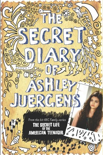 9781401324070: The Secret Diary of Ashley Juergens