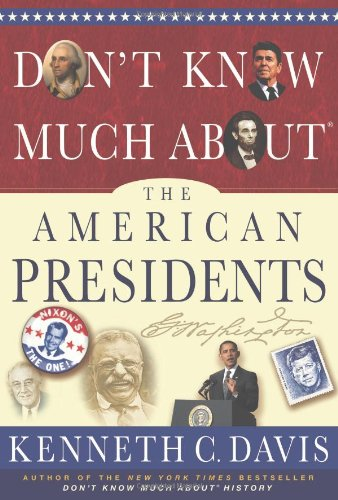 9781401324087: Don't Know Much About® the American Presidents (Don't Know Much About...(Hardcover))