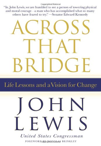 9781401324117: Across That Bridge: Life Lessons and a Vision for Change
