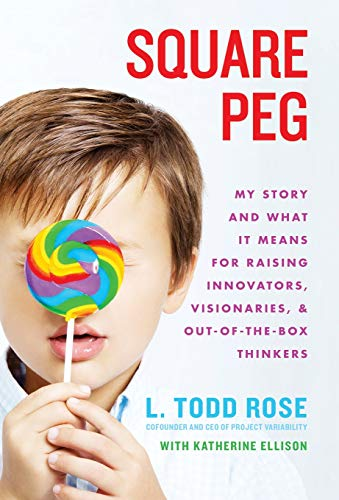 9781401324278: Square Peg: My Story and What It Means for Raising Innovators, Visionaries, and Out-of-the-Box Thinkers