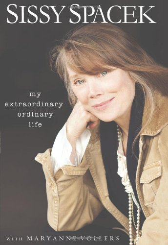 My Extraordinary Ordinary Life (Hardcover): Sissy Spacek