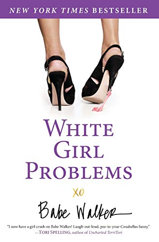 9781401324544: White Girl Problems